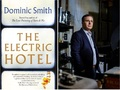 Dominic Smith in Conversation - The Electric Hotel