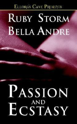 Passion and Ecstasy