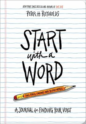 Start with a Word (Guided Journal) - A Journal for Finding Your Voice
