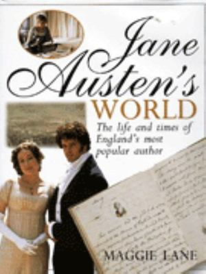 Jane Austen's World - The Life and Times of England's Most Popular Author