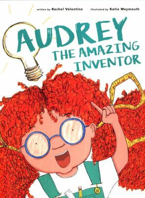 Audrey the Amazing Inventor