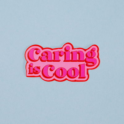 Sticker - Caring is Cool (Proud Minority)