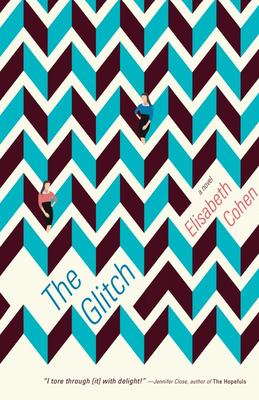 The Glitch - A Novel