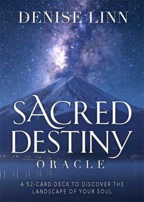 Sacred Destiny Oracle: A 52-Card Deck to Discover the Landscape of YourSoul