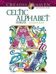 Celtic Alphabet Designs Coloring Book - Creative Haven Colouring