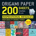 Origami Paper 200 Sheets - 6 Inches 15 cm - Inspirational Messages