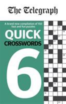 The Telegraph Quick Crosswords 6