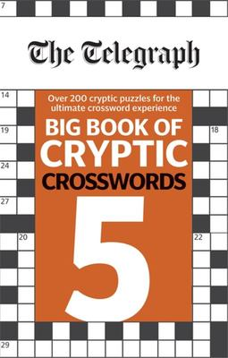 The Telegraph Big Book of Cryptic Crosswords 5