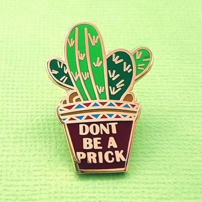 Large_dont_be_a_prick_jubly-umph_lapel_pin