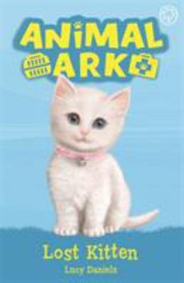 Lost Kitten (New Animal Ark #9)