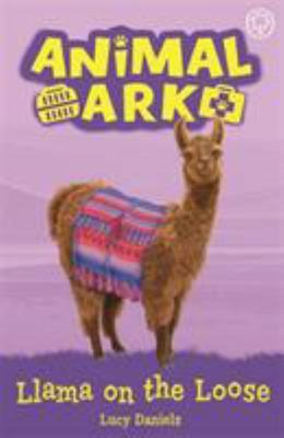 Llama on the Loose (#10 Animal Ark)