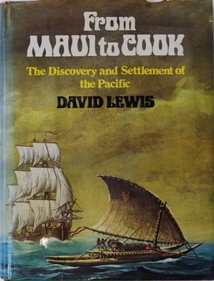 From Maui to Cook The Discovery and Settlement of the Pacific