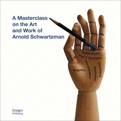 A Masterclass on the Art and Work of Arnold Schwartzman