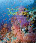 The World's Great Dive Sites