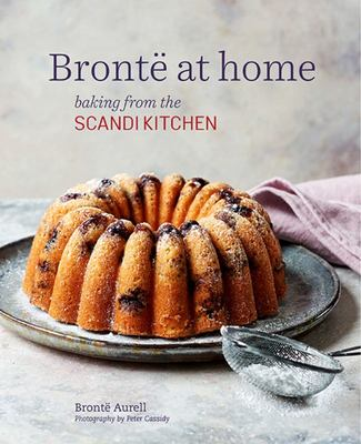 Brontë at Home - Baking from the Scandi Kitchen
