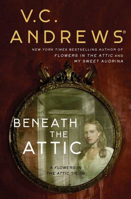 Beneath the Attic (#6 Dollanganger)
