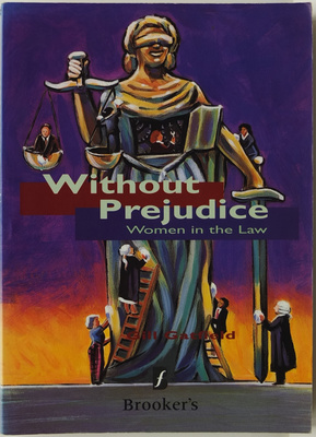 Without Prejudice: Women In The Law