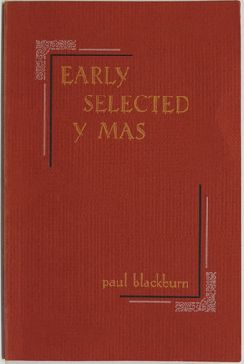 Early Selected Y Mas - Poems 1949-1966