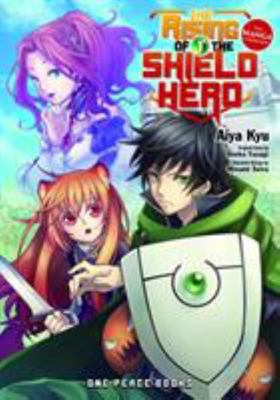 The Rising of the Shield Hero Volume 1 - The Manga Companion