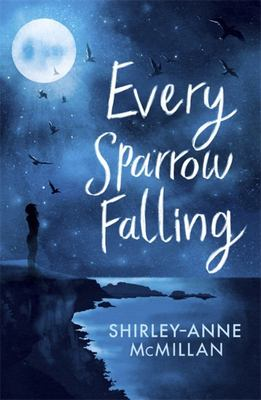 Every Sparrow Falling