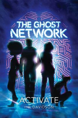 Activate (The Ghost Network #1)