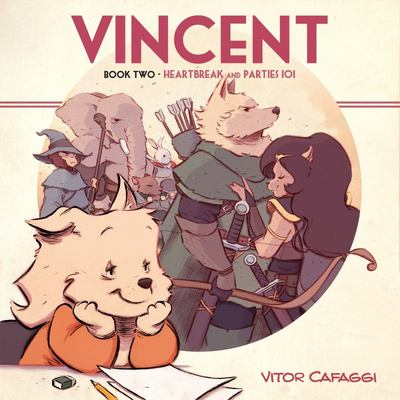 Vincent Book Two - Heartbreak and Parties 101