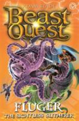 Beast Quest: Fluger the Sightless Slitherer - Series 24 Book 2