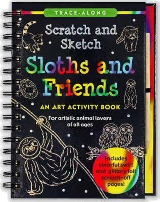 Scratch & Sketch Sloths & Friends (Trace Along)