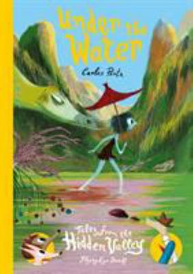 Under the Water - Tales from the Hidden Valley