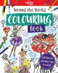 Around the World Colouring Book (Lonely Planet Kids)