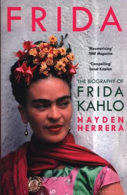 Frida (The Biography of Frida Kahlo)