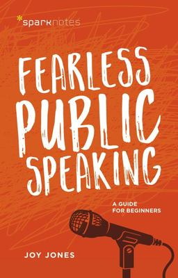 Fearless Public Speaking - A Guide for Beginners