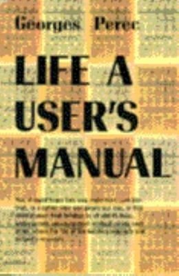 Life : A  Users Manual