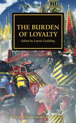 Burden of Loyalty #48 Horus Heresy