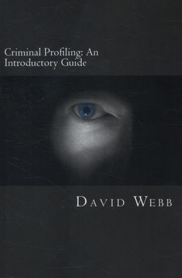 Criminal Profiling: an Introductory Guide