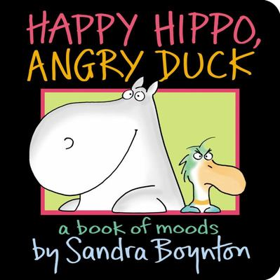 Happy Hippo, Angry DuckA Book of Moods