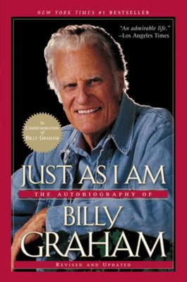 Just As I AmThe Autobiography of Billy Graham