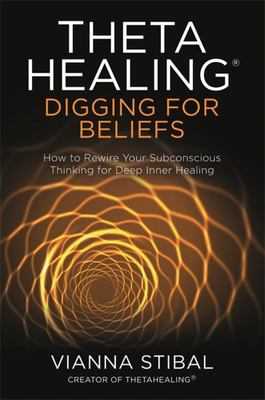 Theta Healing: Digging for Beliefs