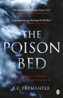 The Poison Bed - 'Gone Girl Meets the Miniaturist'