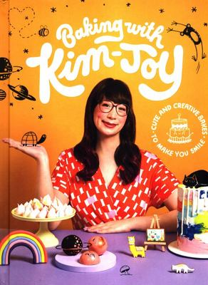 Baking with Kim-Joy - Cute and Creative Bakes to Make You Smile