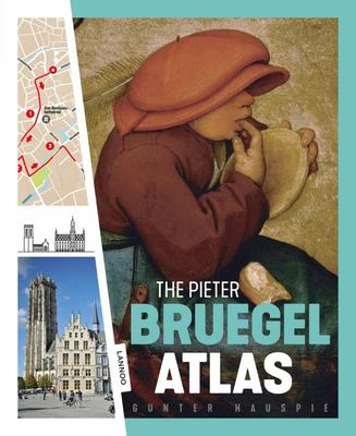 The Pieter Bruegel Atlas - The Great Atlas of the Old Flemish Masters