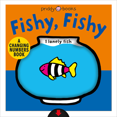 Fishy, Fishy (Changing Picture Book)