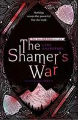 The Shamer's War (Shamer Chronicles #4)