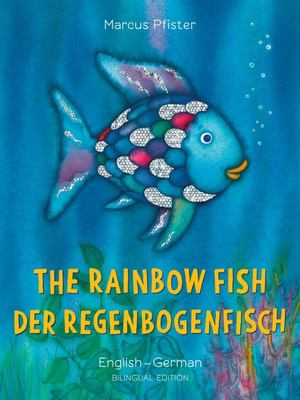 The Rainbow Fish (German & English)