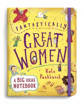 Fantastically Great Women Notebook