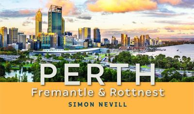 Perth, Fremantle and Rottnest 2/e