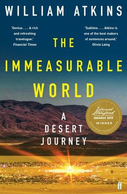 The Immeasurable World - Journeys in Desert Places