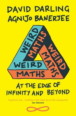 Weird Maths - At the Edge of Infinity and Beyond