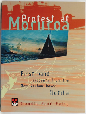 Protest at Moruroa:First-hand Accounts ..