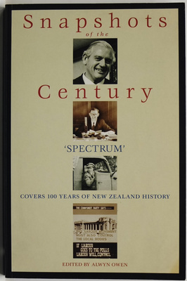 Snapshots of the Century: 'Spectrum' Covers 100 Years of New Zealand History
